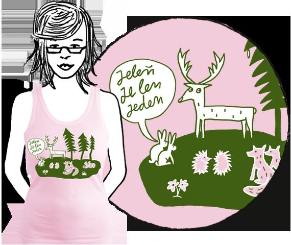 Ružové dámske tielko so zelenou potlačou lesa s lesnými zvieratami a bublinou nad dvoma zajacmi s textom Jeleň je len jeden z bavlny