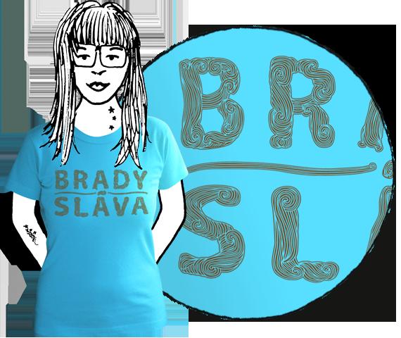 Svetlo modré bavlnené dámske tričko s krátkymi rukávmi s nápisom Brady sláva ktorý ma textúru fúzov